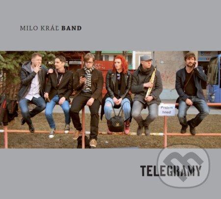 Milo Kráľ Band: Telegramy - Milo Kráľ Band