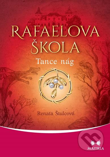 Rafaelova škola - Tance nág - Renata Štulcová