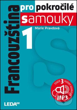 Francouzština pro pokročilé samouky 1 - Marie Pravdová