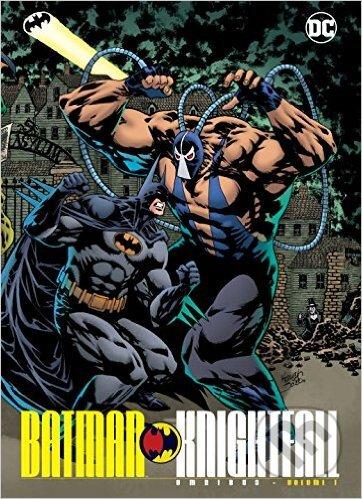 Batman Knightfall Omnibus: Volume 1 - Kelley Jones, Chuck Dixon