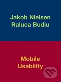 Mobile Usability - Jakob Nielsen, Raluca Budiu