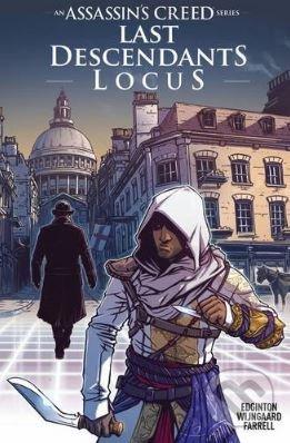 Assassin\'s Creed: Last Descendants Locus - Ian Edginton