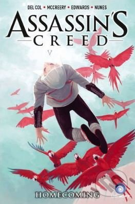 Assassin\'s Creed: Homecoming - Anthony Del Col, Conor McCreery