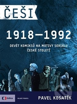 Češi 1918-1992 - Pavel Kosatík