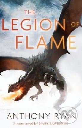 The Legion of Flame - Anthony Ryan