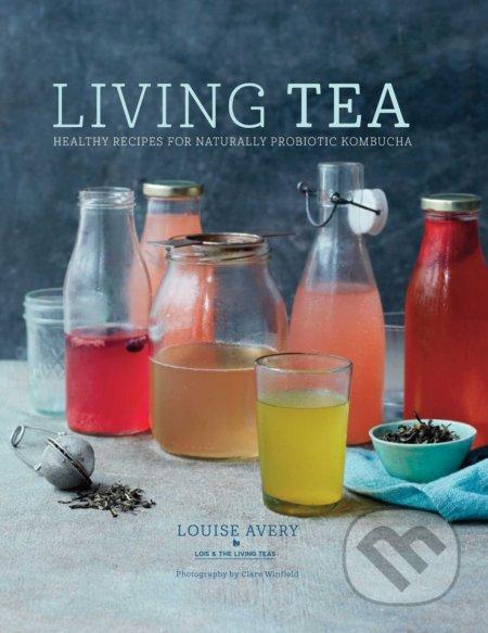 Living Tea - Louise Avery