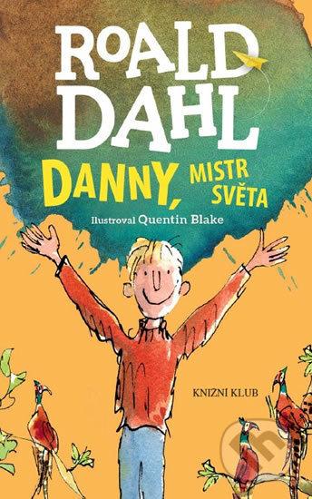 Danny, mistr světa - Roald Dahl