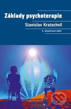 Základy psychoterapie - Stanislav Kratochvíl