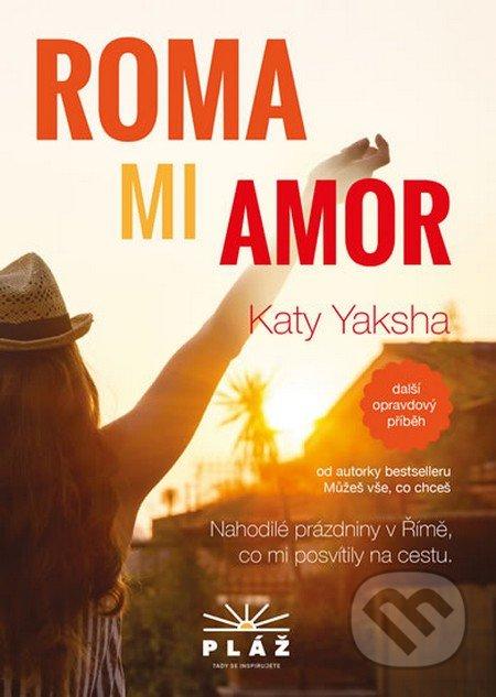 Roma mi Amor - Katy Yaksha