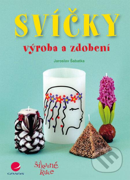 Svíčky - Jaroslav Šabatka