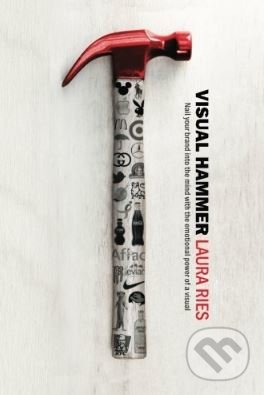 Visual Hammer - Laura Ries