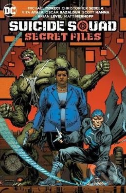 Suicide Squad - Michael Moreci, Christopher Sebela