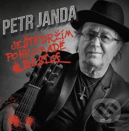 Petr Janda: Ještě držím pohromadě - Petr Janda