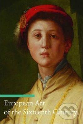 European Art of the Sixteenth Century - Stefano Zuffi
