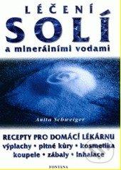 Léčení solí a minerálními vodami - Anita Schweiger