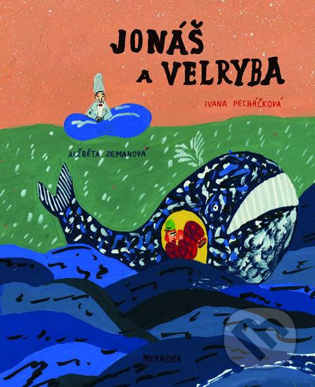 Jonáš a velryba - Ivana Pecháčková