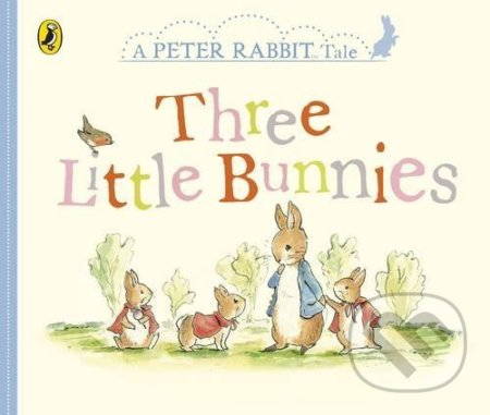 Three Little Bunnies - Beatrix Potter