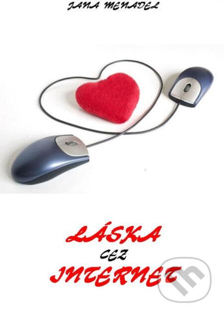 Láska cez internet - Jana Menadel