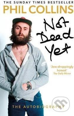 Not Dead Yet - Phil Collins