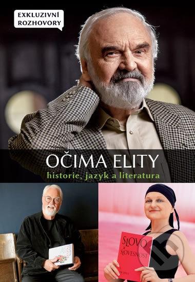Očima elity - Historie, jazyk a literatura - Kolektiv autorů