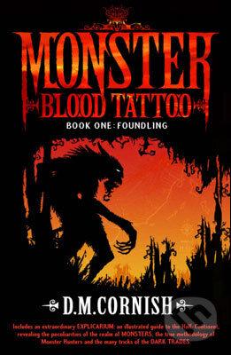 Monster Blood Tattoo: Foundling - D.M. Cornish
