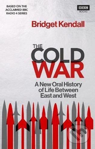 The Cold War - Bridget Kendall