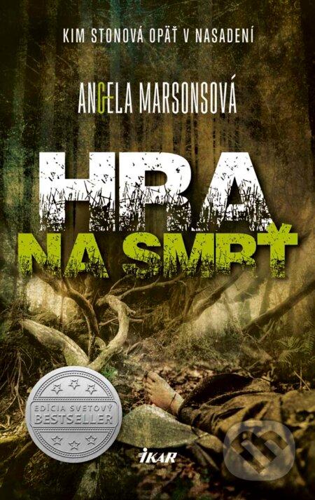 Hra na smrť - Angela Marsons
