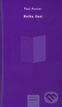 Kniha iluzí - Paul Auster
