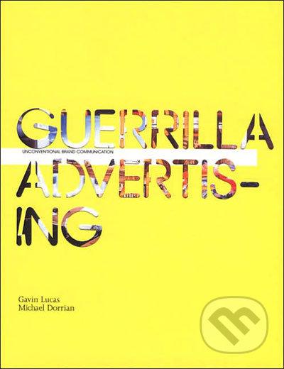 Guerrilla Advertising -