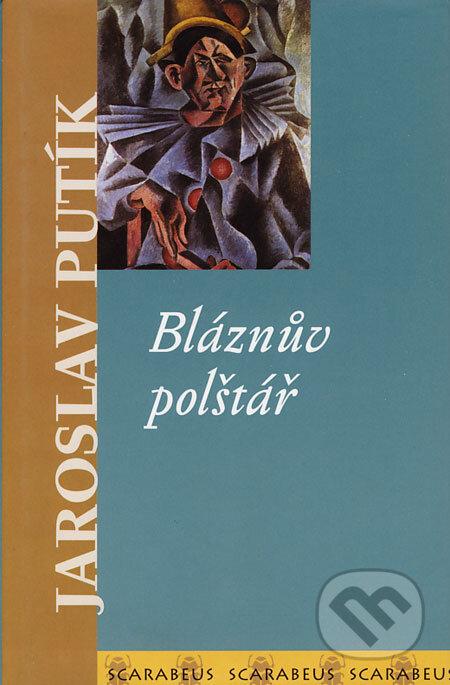 Bláznův polštář - Jaroslav Putík