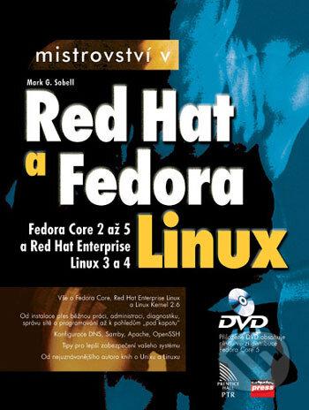 Mistrovství v RedHat a Fedora Linux - Mark G. Sobell
