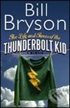 Life and Times of the Thunderbolt Kid (tvrdá väzba) - Bill Bryson