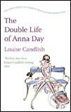 Double Life of Anna Day - Louise Candlish