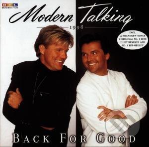 MODERN TALKING: BACK FOR GOOD -