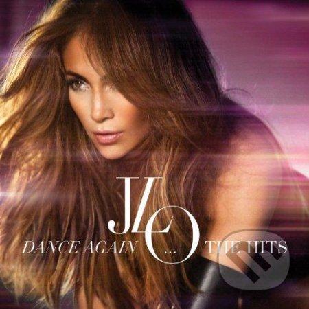 LOPEZ JENNIFER - DANCE AGAIN...THE HITS (DELUXE EDITION) -