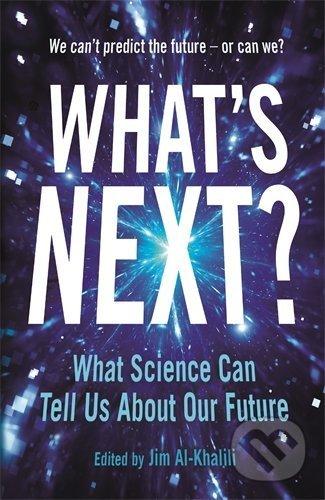 Whats Next - Jim Al-Khalili