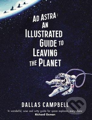 Ad Astra - Dallas Campbell
