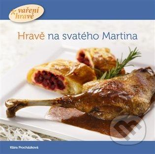 Vaření hravě Hravě na svatého Martina - Klára Procházková