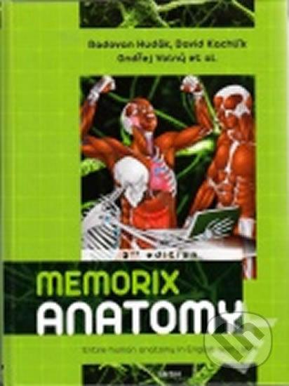 Memorix anatomy 2 nd edition - Radovan Hudák, David Kachlík