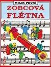 Moje první zobcová flétna - Kolektiv autorů