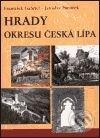 Hrady okresu Česká Lípa - František Gabriel, Jaroslav Panáček