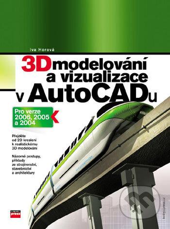 3D modelování a vizualizace v AutoCADu (pro verze 2006, 2005 a 2004) - Náhled učebnice