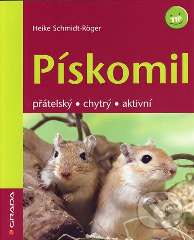 Pískomil - Heike Schmidt-Röger