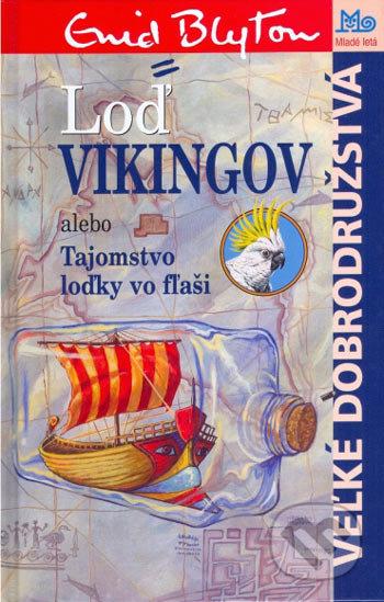 Loď Vikingov - Enid Blyton