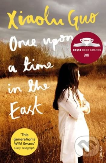 Once Upon A Time in the East - Xiaolu Guo