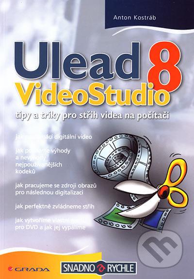 Ulead VideoStudio 8 - Anton Kostráb