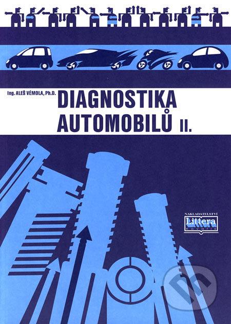 Diagnostika automobilů II - Aleš Vémola