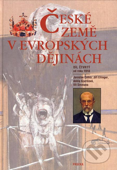 České země v evropských dějinách IV - Jaroslav Cuhra a kolektív
