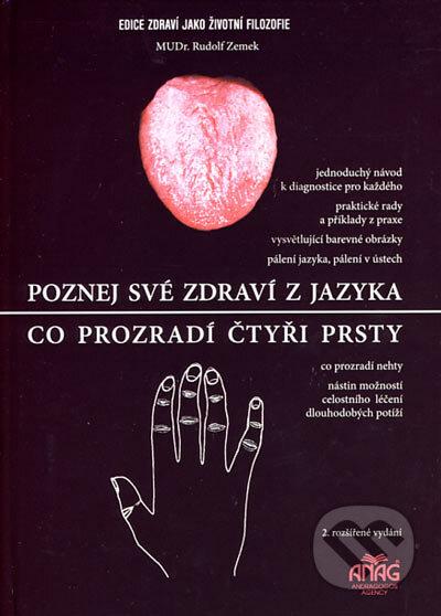 Poznej své zdraví z jazyka, Co prozradí čtyři prsty - Rudolf Zemek
