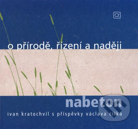 O přírodě, řízení a naději - nabeton - Ivan Kratochvíl